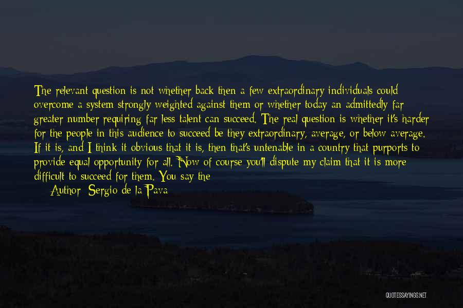 My Day Is Over Quotes By Sergio De La Pava