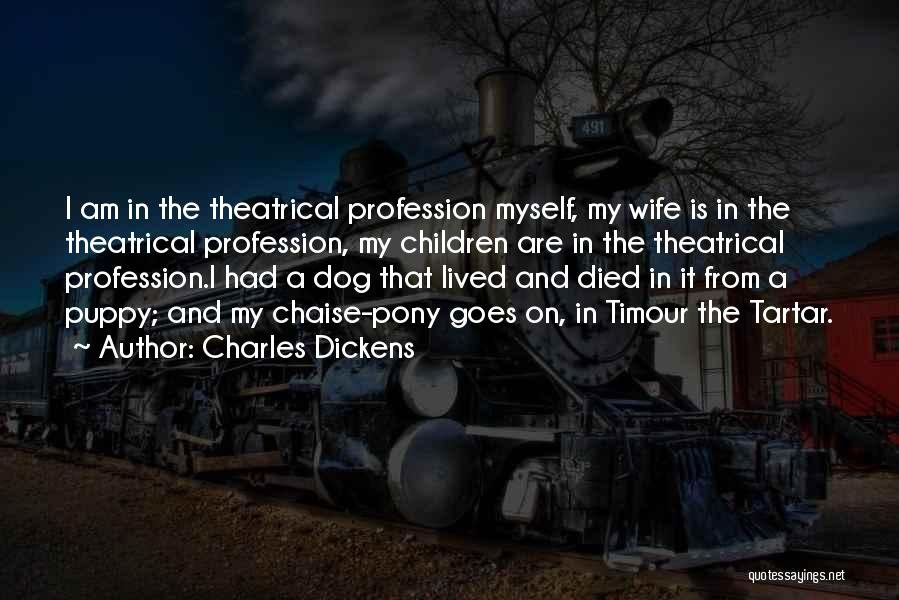 My Dog That Died Quotes By Charles Dickens