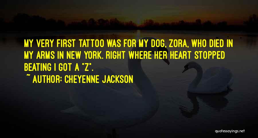 My Dog That Died Quotes By Cheyenne Jackson