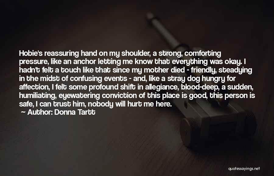 My Dog That Died Quotes By Donna Tartt