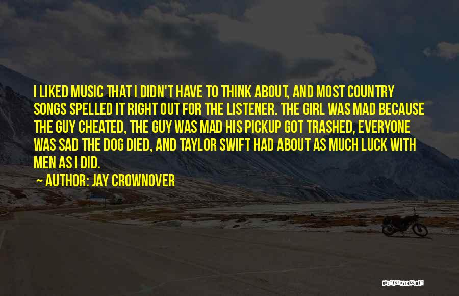 My Dog That Died Quotes By Jay Crownover