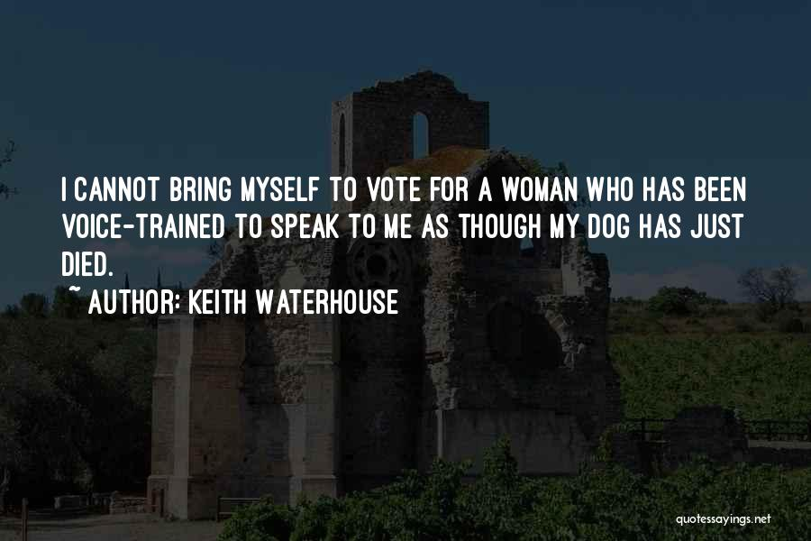 My Dog That Died Quotes By Keith Waterhouse