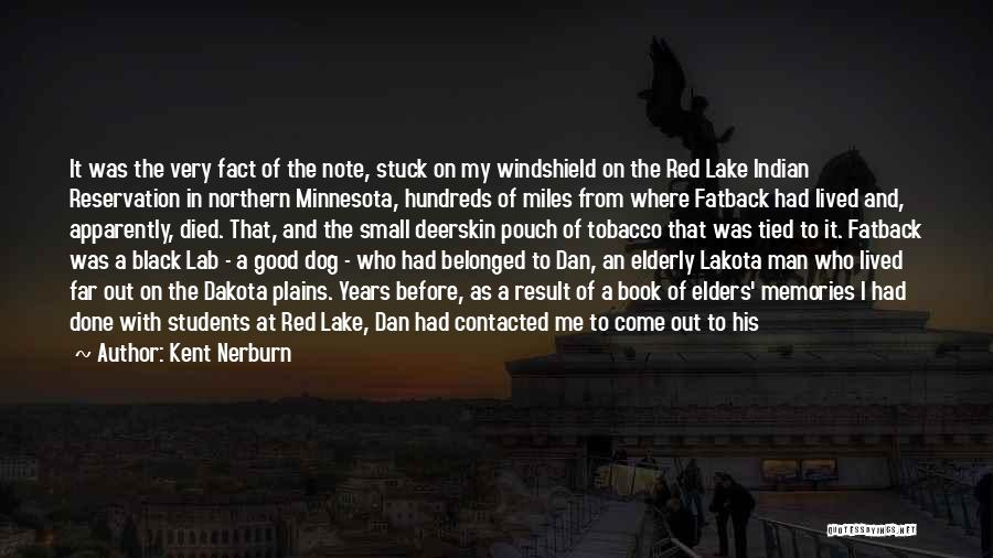 My Dog That Died Quotes By Kent Nerburn