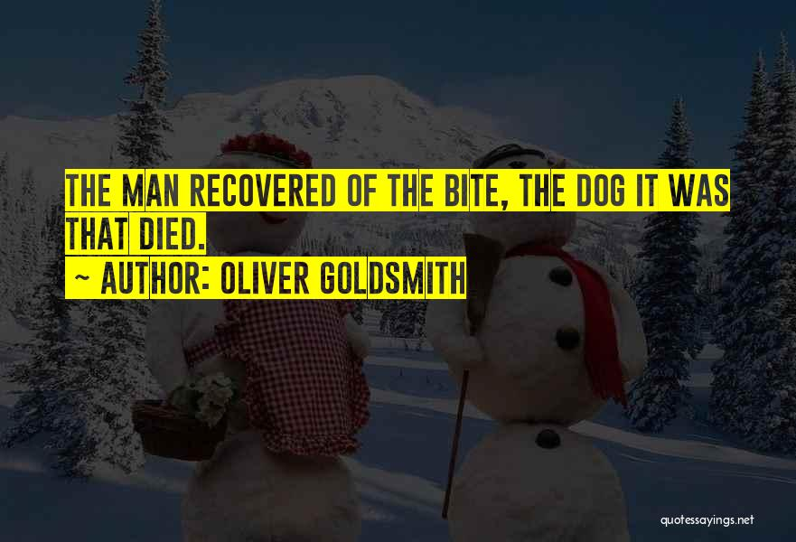 My Dog That Died Quotes By Oliver Goldsmith