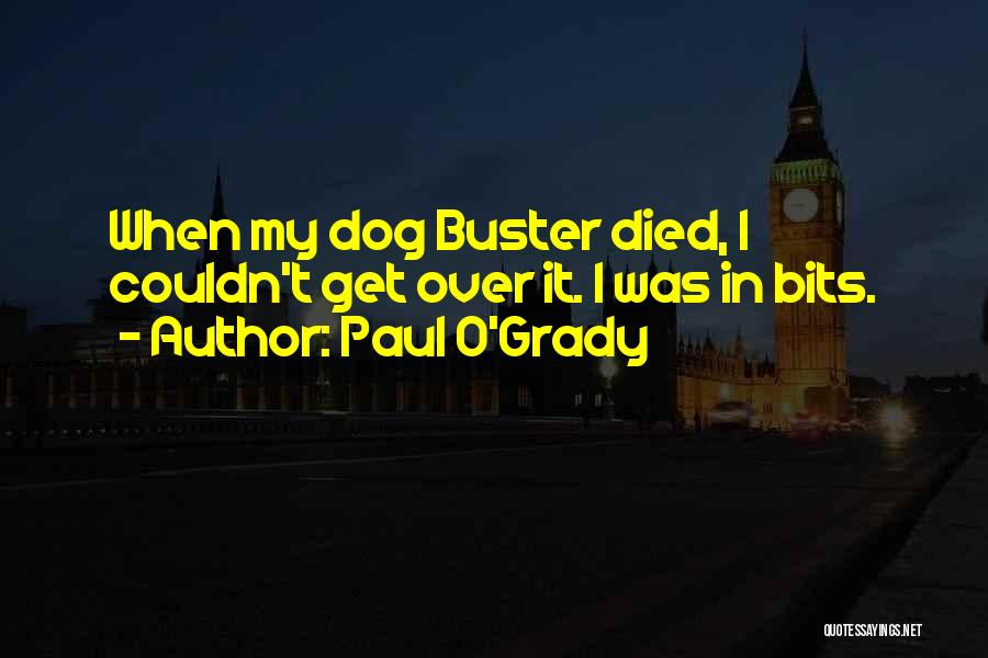 My Dog That Died Quotes By Paul O'Grady