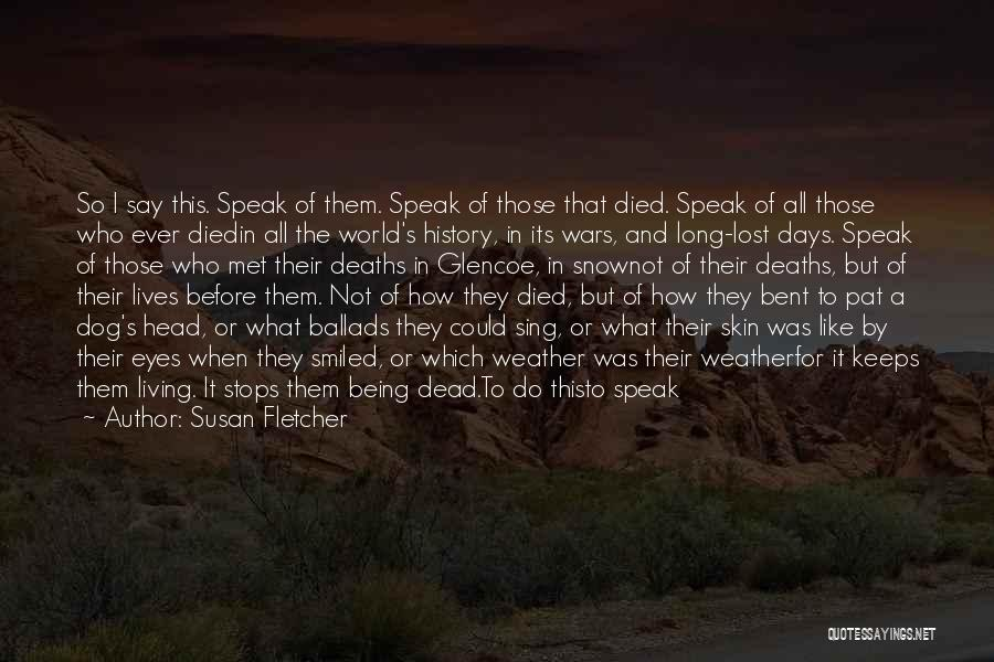 My Dog That Died Quotes By Susan Fletcher