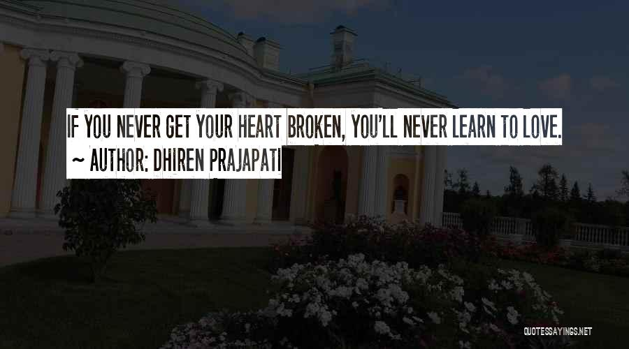 My Ex Lover Quotes By Dhiren Prajapati