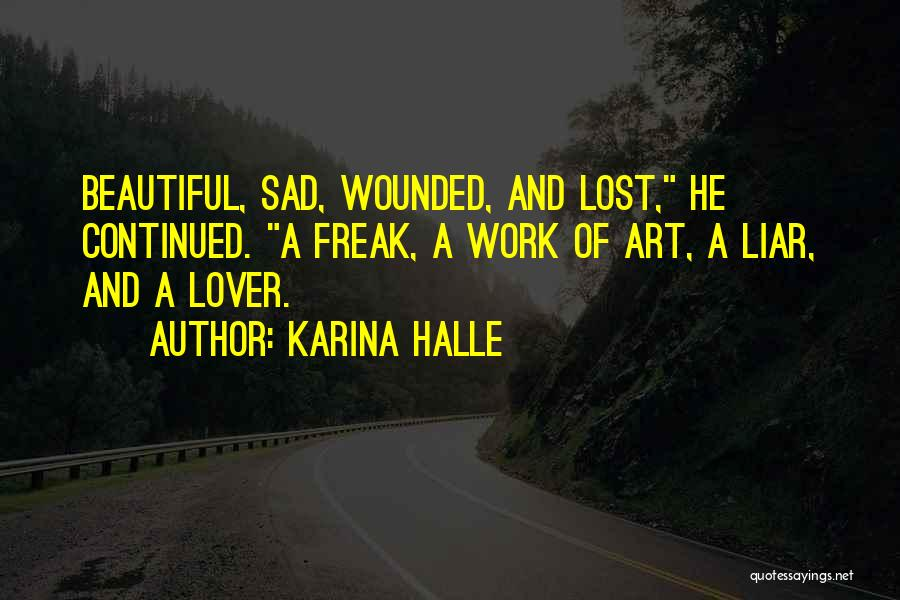 My Ex Lover Quotes By Karina Halle