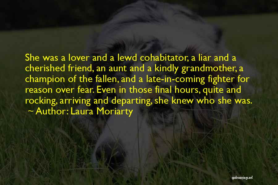 My Ex Lover Quotes By Laura Moriarty