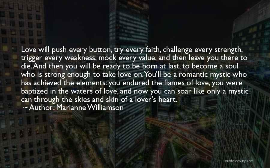 My Ex Lover Quotes By Marianne Williamson
