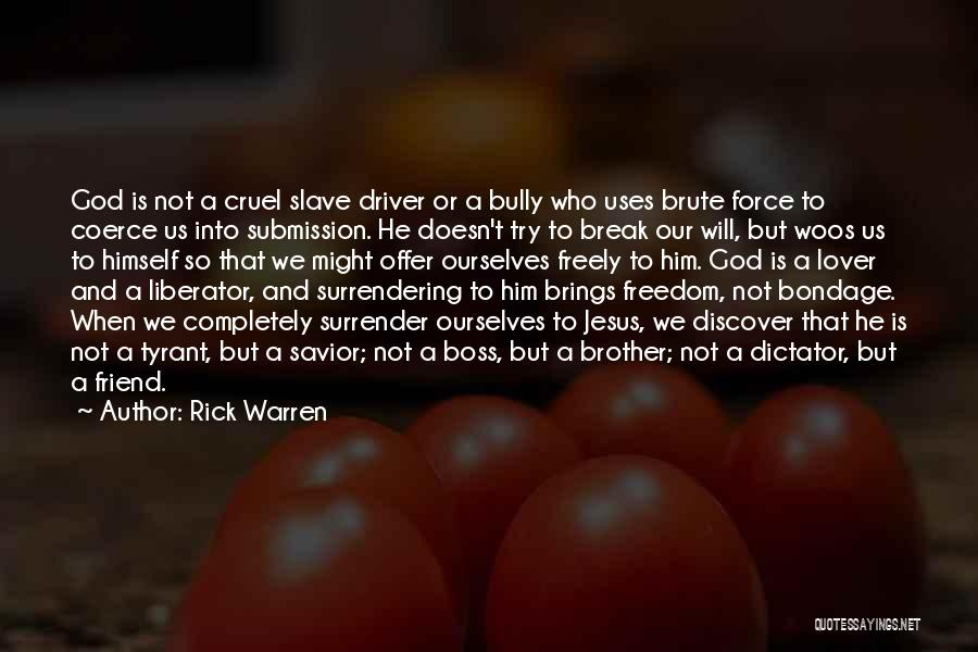 My Ex Lover Quotes By Rick Warren