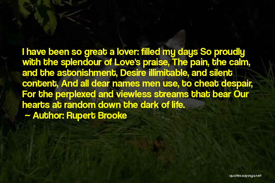 My Ex Lover Quotes By Rupert Brooke