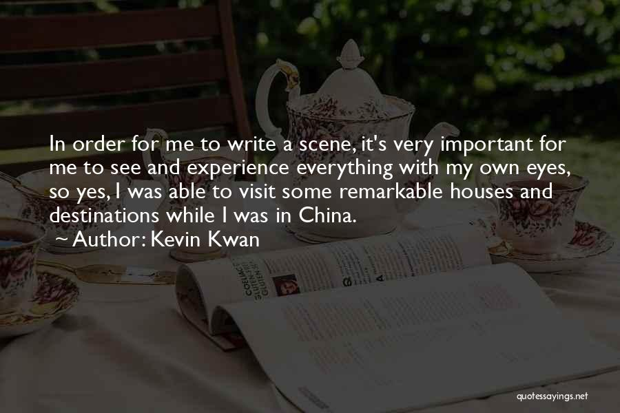 My Eyes See Everything Quotes By Kevin Kwan