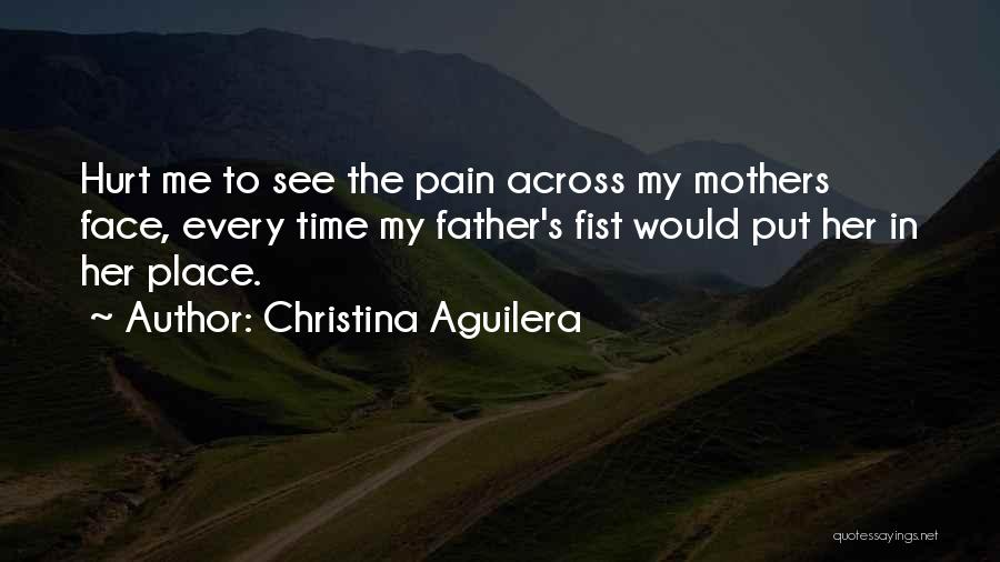 My Family Hurt Me Quotes By Christina Aguilera