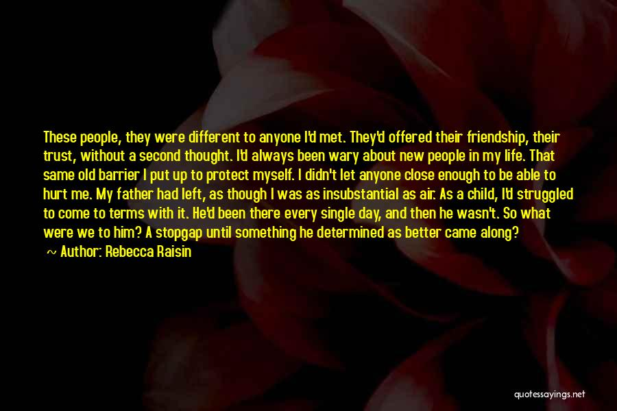 My Family Hurt Me Quotes By Rebecca Raisin