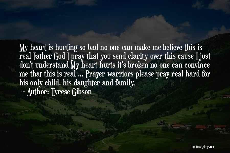 My Family Hurt Me Quotes By Tyrese Gibson