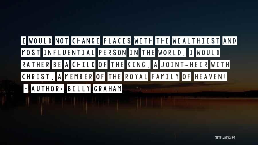 My Family My Heaven Quotes By Billy Graham