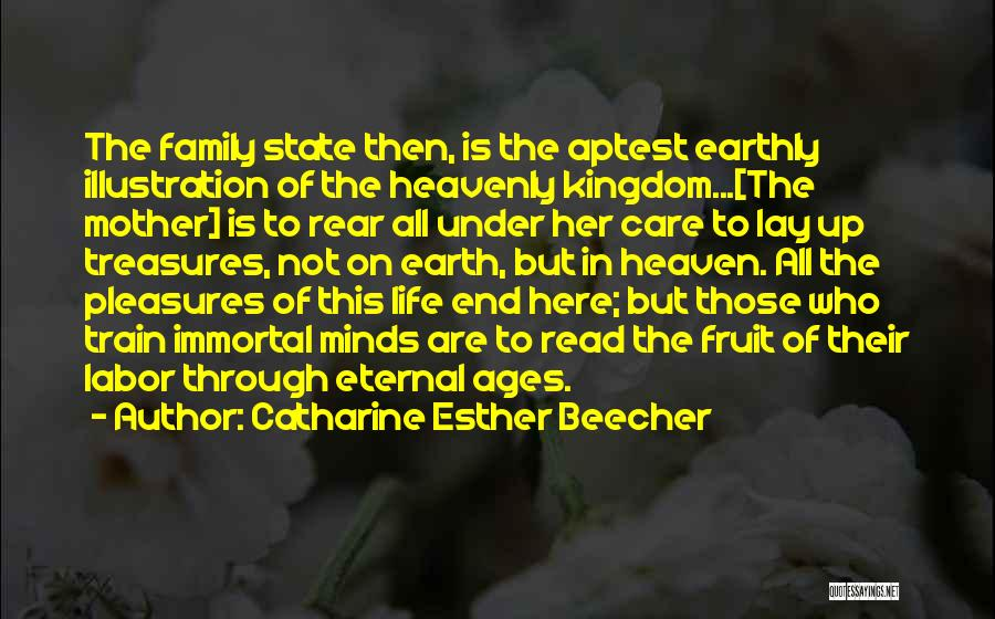 My Family My Heaven Quotes By Catharine Esther Beecher