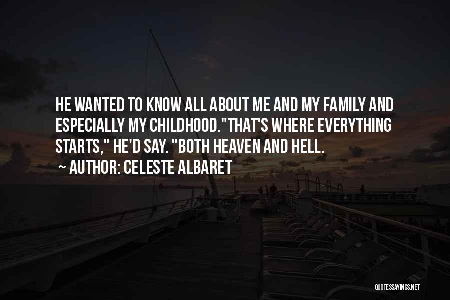 My Family My Heaven Quotes By Celeste Albaret