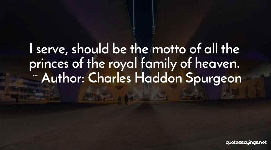 My Family My Heaven Quotes By Charles Haddon Spurgeon