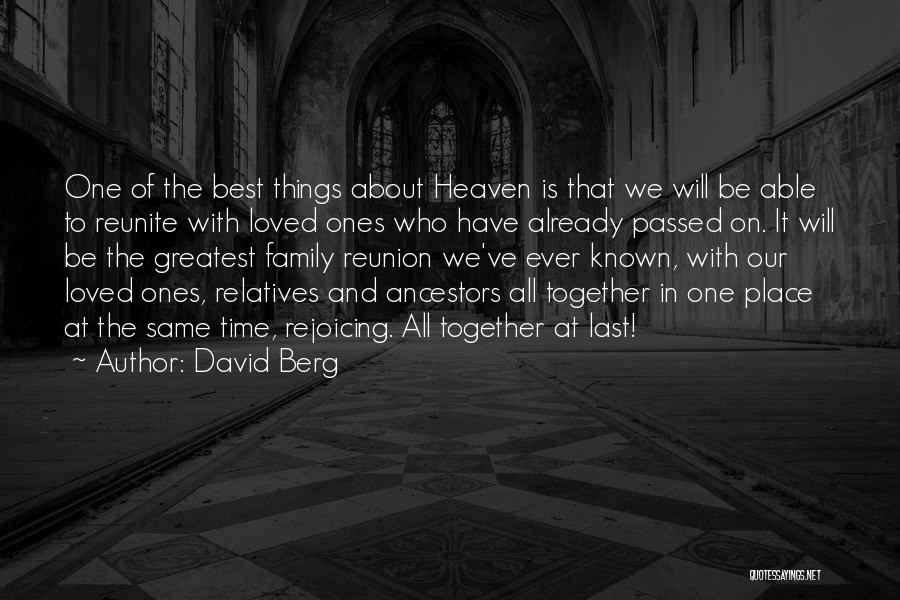 My Family My Heaven Quotes By David Berg