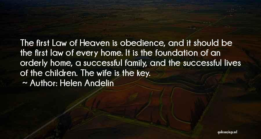 My Family My Heaven Quotes By Helen Andelin