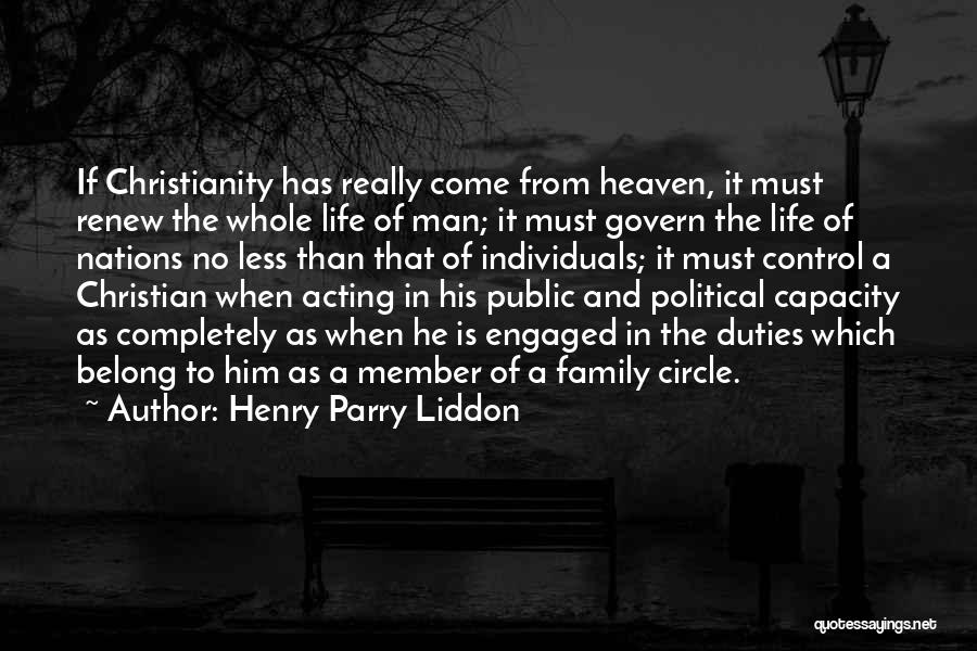 My Family My Heaven Quotes By Henry Parry Liddon