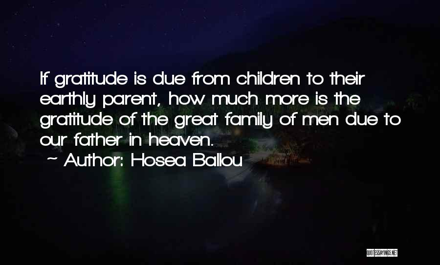My Family My Heaven Quotes By Hosea Ballou