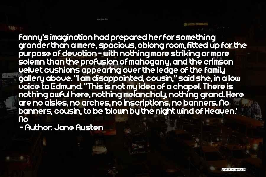 My Family My Heaven Quotes By Jane Austen