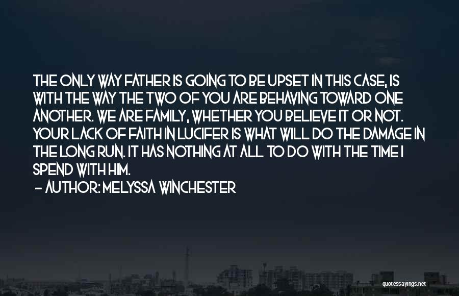 My Family My Heaven Quotes By Melyssa Winchester