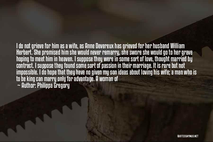 My Family My Heaven Quotes By Philippa Gregory