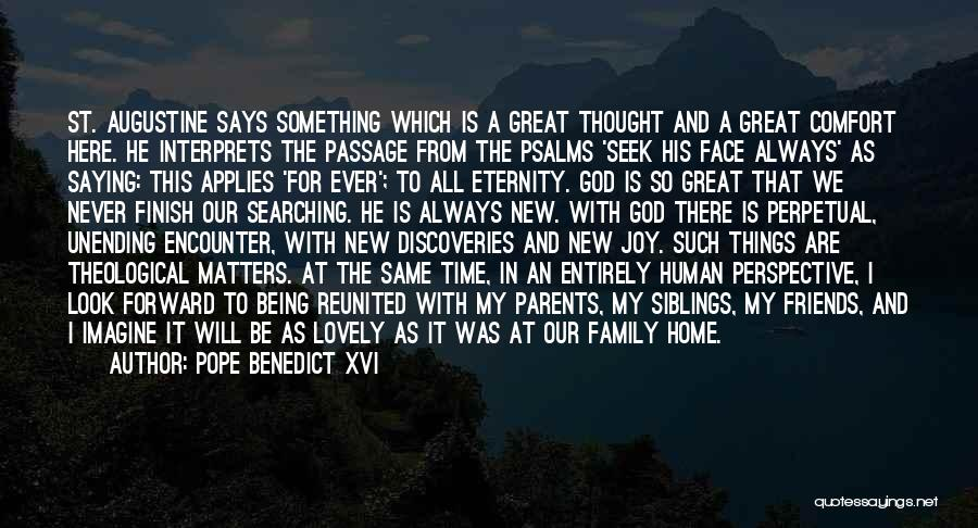My Family My Heaven Quotes By Pope Benedict XVI