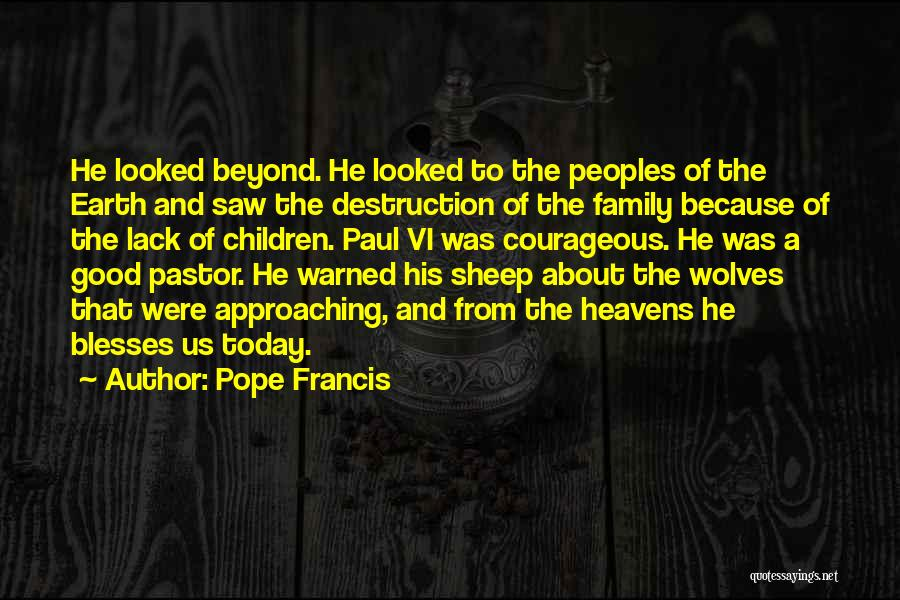 My Family My Heaven Quotes By Pope Francis