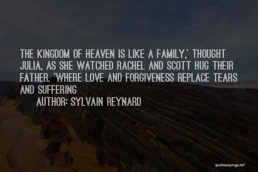 My Family My Heaven Quotes By Sylvain Reynard