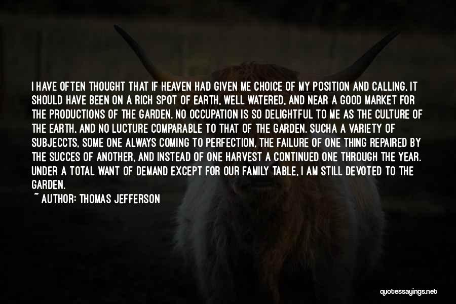 My Family My Heaven Quotes By Thomas Jefferson