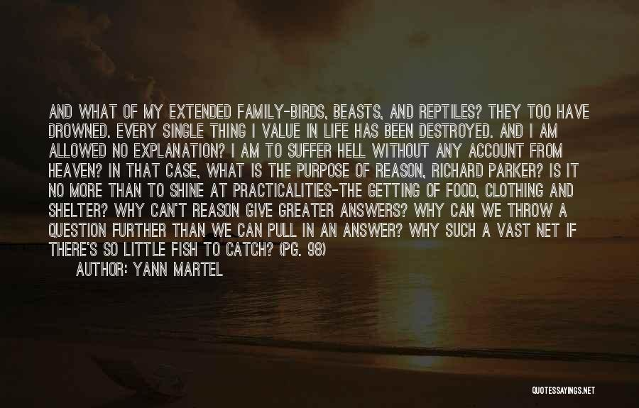 My Family My Heaven Quotes By Yann Martel