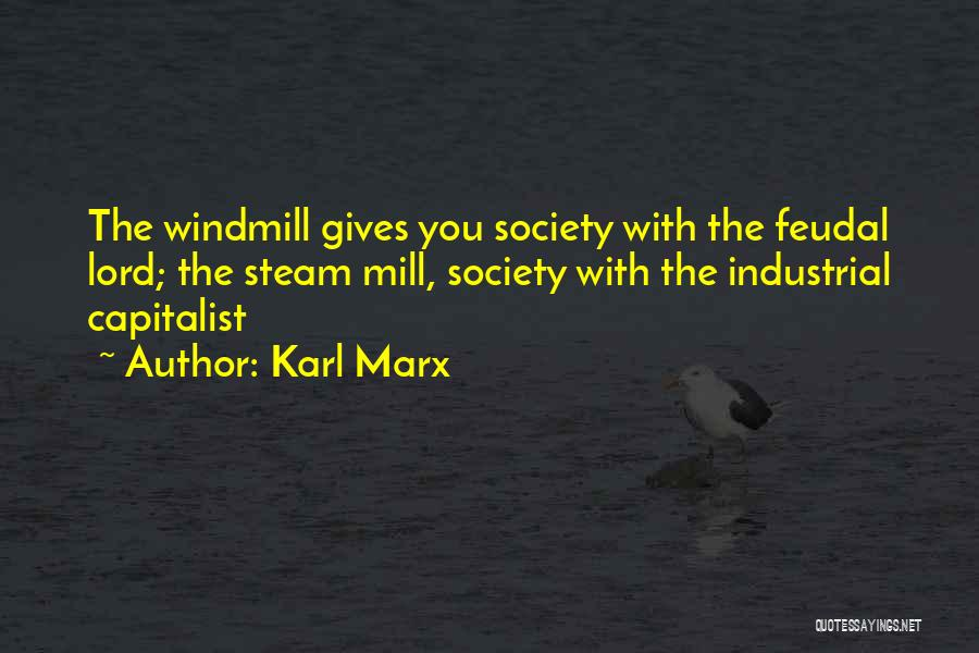 My Feudal Lord Quotes By Karl Marx