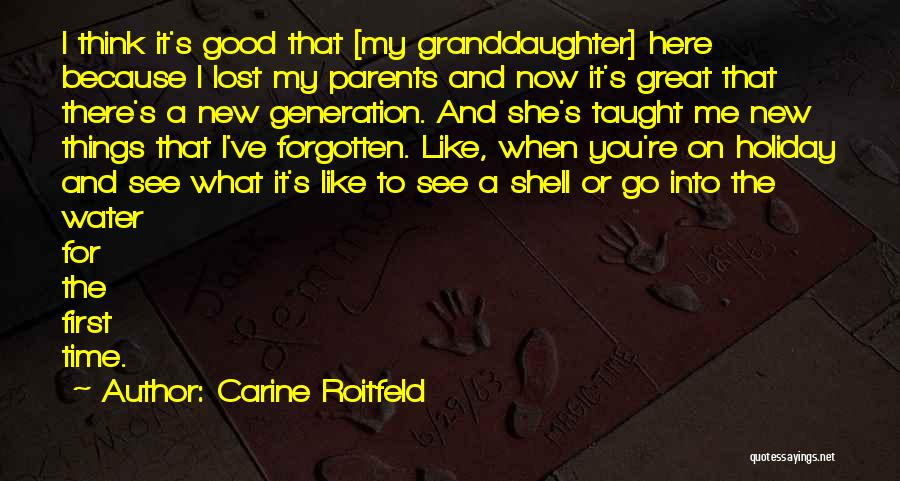My First Granddaughter Quotes By Carine Roitfeld