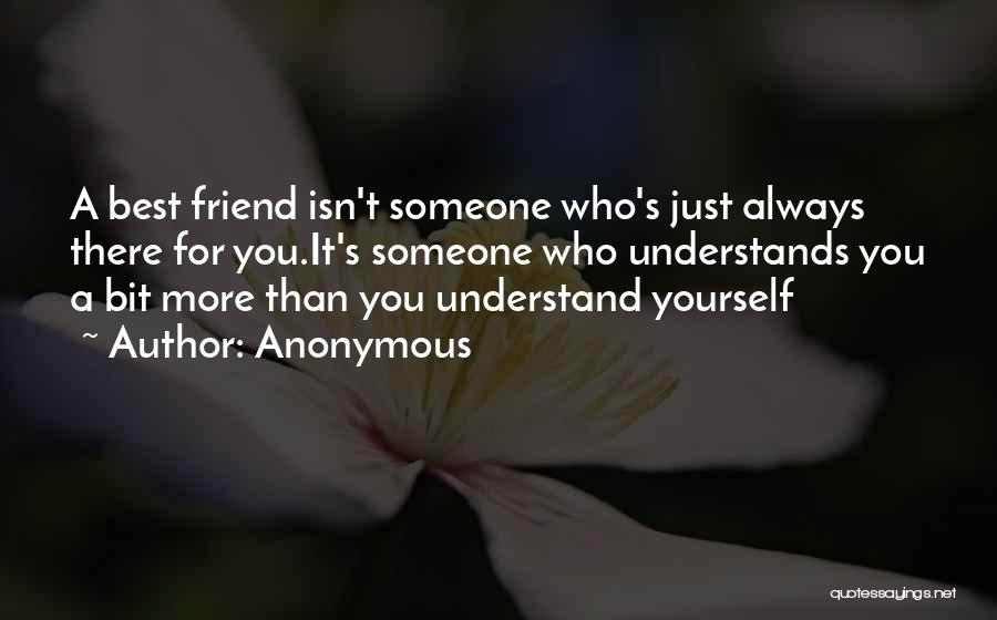 My Friend I Will Always Be With You Quotes By Anonymous