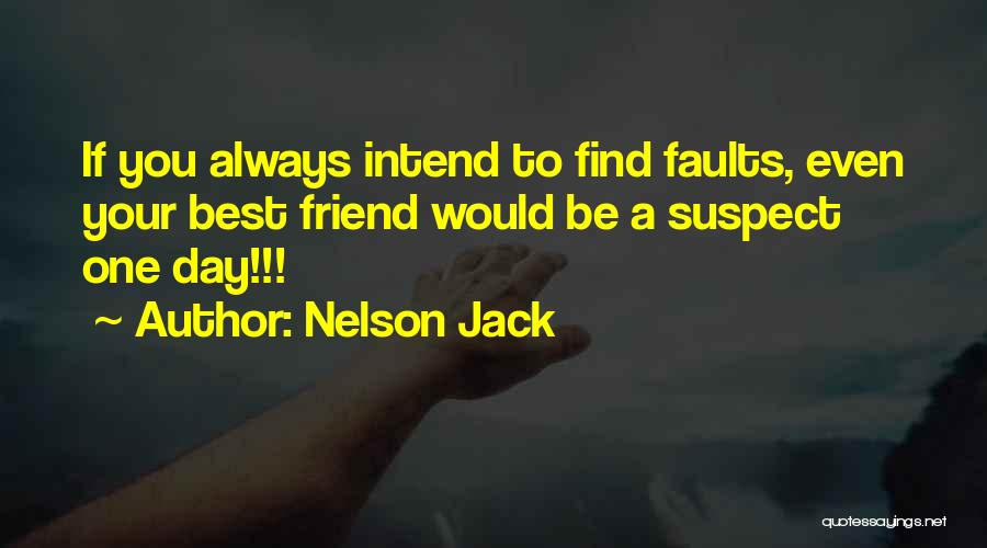 My Friend I Will Always Be With You Quotes By Nelson Jack