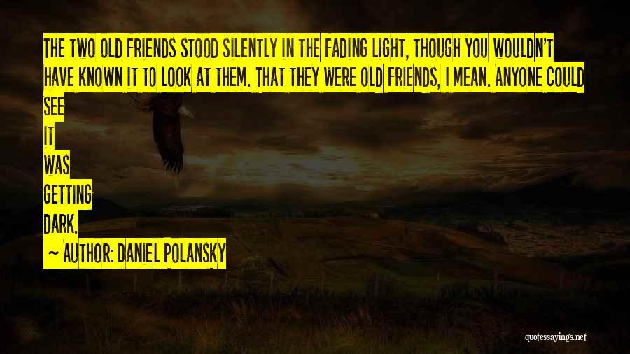 My Furry Friends Quotes By Daniel Polansky