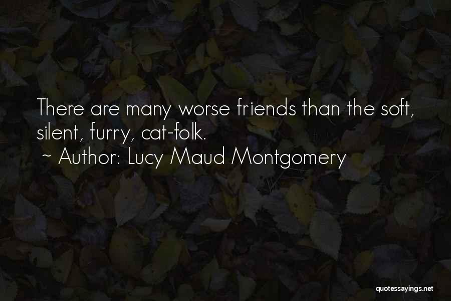 My Furry Friends Quotes By Lucy Maud Montgomery