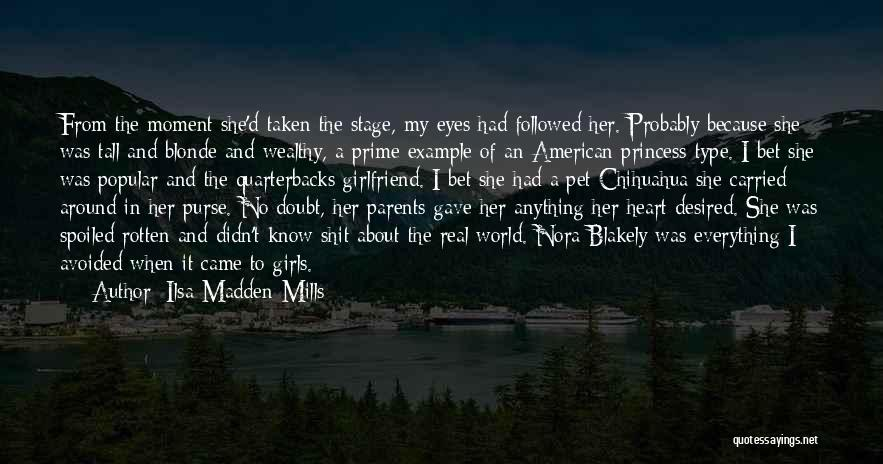 My Girlfriend Eyes Quotes By Ilsa Madden-Mills