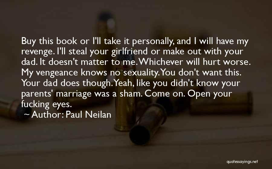 My Girlfriend Eyes Quotes By Paul Neilan