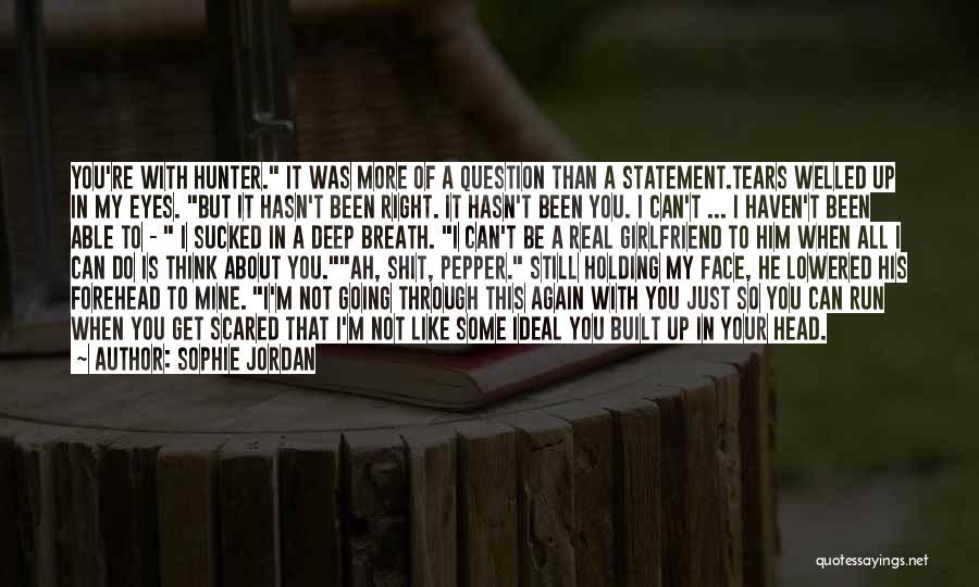 My Girlfriend Eyes Quotes By Sophie Jordan