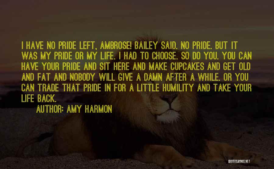My Give A Damn Quotes By Amy Harmon