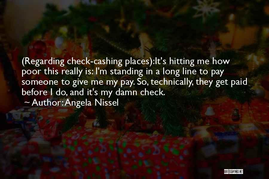 My Give A Damn Quotes By Angela Nissel
