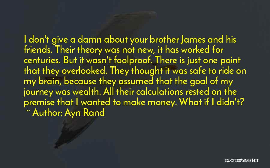 My Give A Damn Quotes By Ayn Rand