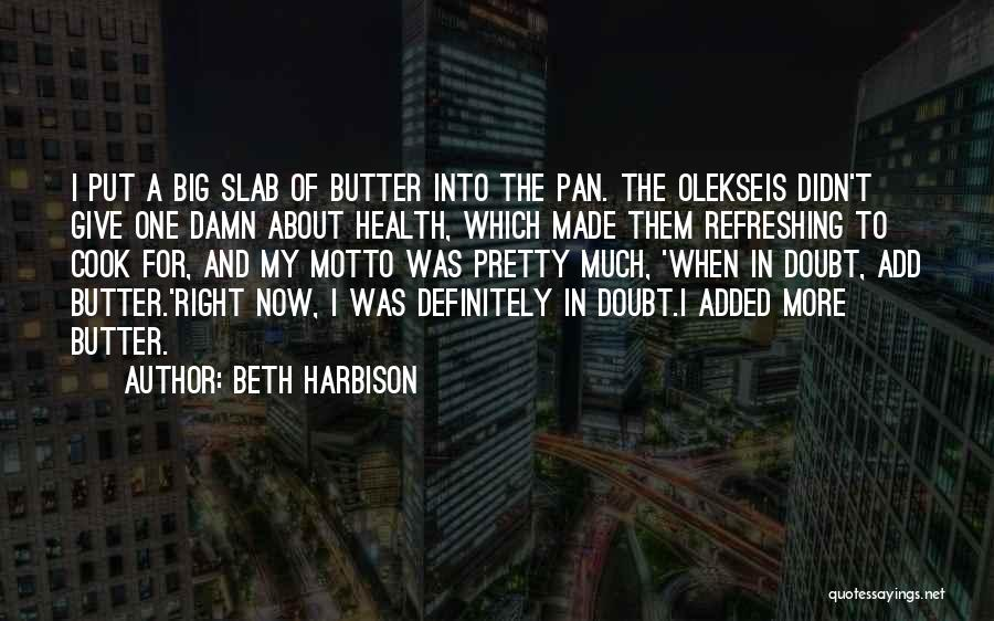 My Give A Damn Quotes By Beth Harbison