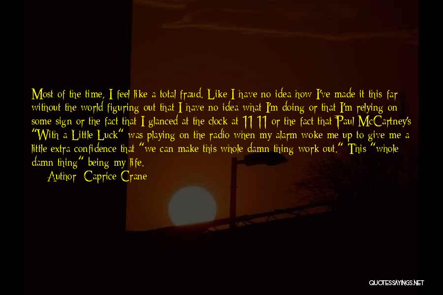 My Give A Damn Quotes By Caprice Crane
